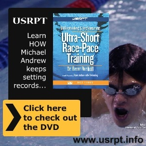 USRPT1 Swim Faster…Faster with USRPT! Understand and Implement USRPT DVD now available for sale!